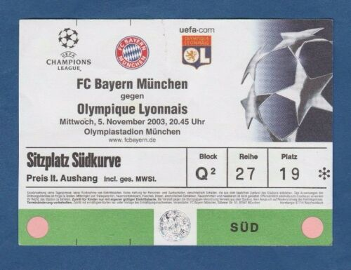 Orig.Ticket  Champions League 2003/04  BAYERN MÜNCHEN SELTEN OLYMPIQUE LYON