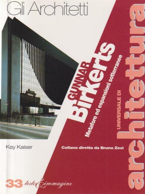 GUNNAR BIEKERTS METAFORE ED ESPANSIONI SOTTERRANEE  KAISER KAY SELPRO 1997