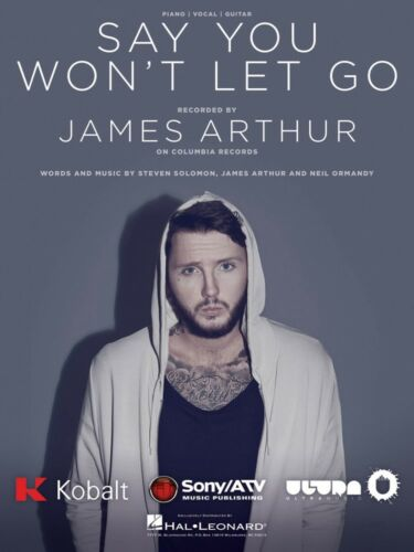 Say You Won/'t Let Go Sheet Music Piano Vocal James Arthur NEW 000236854