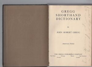 Details about Gregg shorthand dictionary by john gregg anniversary ed gregg  publishing 1916