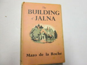 Good-The-Building-of-Jalna-Mazo-De-La-Roche-1983-01-01-THIS-EDITION-IS-DATED