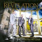 Across the Lands by Northern Ireland's Revelation (CD, Dec-2010, Pinnacle Records)