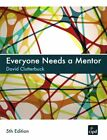 Everyone Needs a Mentor by David Clutterbuck (Paperback, 2014)