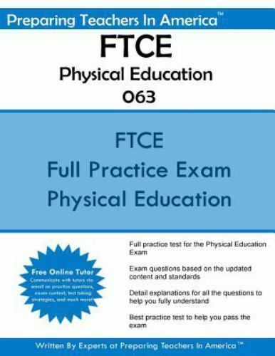 FTCE Physical Education K-12 063 : Florida Teacher Certification ...