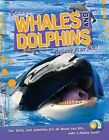 Whales and Dolphins by Ripley Publishing (Hardback, 2014)