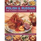 Polish & Russian the Classic Cookbook by Catherine Atkinson, Lesley Chamberlain (Paperback, 2014)