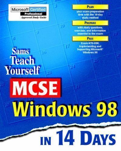 Sams Teach Yourself MCSE Windows 98 in 14 Days by Marcus Barton