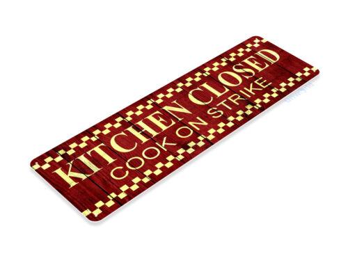 TIN SIGN B596 Kitchen Closed Cook Strike Cottage Farm Kitchen Metal Decor