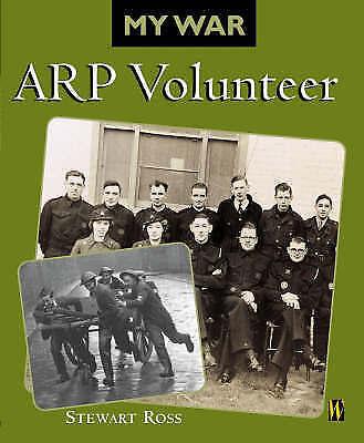Ross, Stewart, ARP Volunteer (My War), Very Good Book