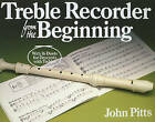 Treble Recorder Book from the Beginning: Bk.1: Treble,Pupils by J. Pitts (Paperback, 2003)