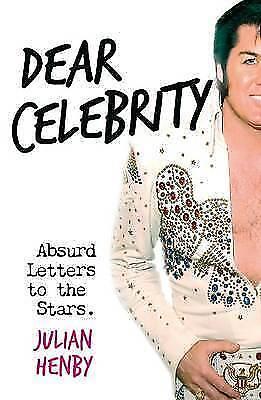 1 of 1 - Good, Dear Celebrity, Julian Henby, Book