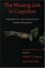 The Missing Link in Cognition 2005 Terrace & Metcalfe First Edition Hardcover