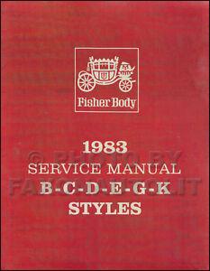 1983 cadillac body shop manual 83 deville eldorado seville fleetwood rh ebay com 1983 Cadillac Fleetwood Limousine Craigslist 1983 Cadillac Fleetwood Coupe