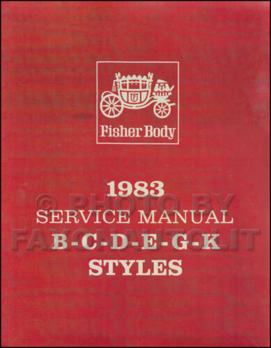 1983 Cadillac Body Shop Manual 83 Deville Eldorado Seville Fleetwood Service