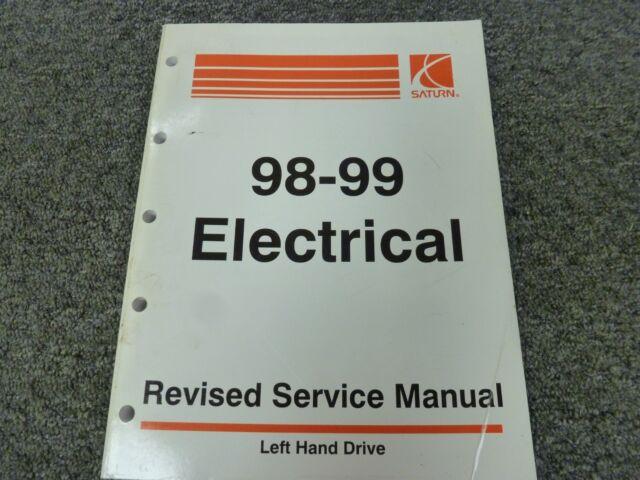 1998 1999 Saturn Sl Sl1 Sw1 Sc1 Sl2 Sw2 Sc2 Electrical Wiring Diagrams Manual