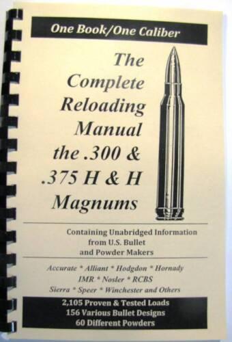 .300 /& .375 H/&H Magnums Reloading Manual LOADBOOKS USA H /& H Holland 2016 Ed,