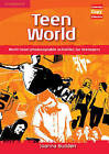 Teen World: Multi-level Photocopiable Activities for Teenagers by Joanna Budden (Spiral bound, 2009)