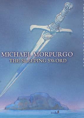 1 of 1 - The Sleeping Sword by Michael Morpurgo (Hardback, 2002)