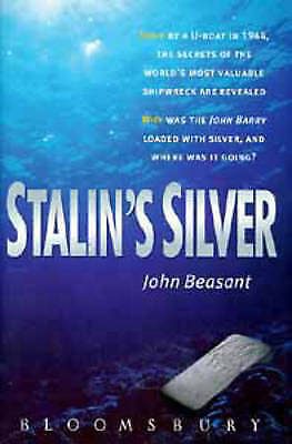 Stalin's Silver-John Beasant, 9780747523444