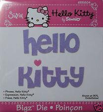 Hello Kitty Phrase  Sizzix   BigZ, Big Kick  Cutting Die   NIP