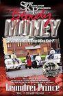 Bloody Money: Who Said Da Game Was Fair? by Leondrei Prince (Paperback / softback, 2014)