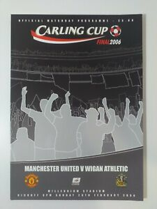 2006 CARLING LEAGUE CUP FINAL PROGRAMME - WIGAN ATHLETIC V MANCHESTER UNITED