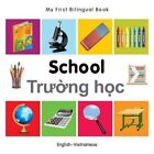 My First Bilingual Book - School by Milet (Board book, 2014)