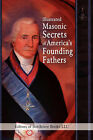 Illustrated Masonic Secrets of America's Founding Fathers by Bottletree Biography (Paperback / softback, 2008)