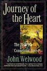 Journey of the Heart: Intimate Relationships and the Path of Love by John Welwood (Hardback, 1998)