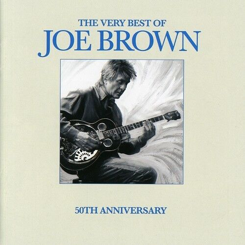 Joe Brown - Very Best of Joe Brown [New CD]
