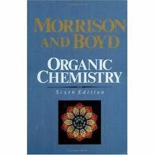 Organic Chemistry by Robert N. Boyd and Robert T. Morrison (1992, Hardcover,...