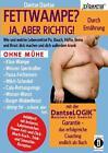 Fettwampe? Ja, Aber Richtig! Durch Ernährung! von Dantse Dantse (2016, Taschenbuch)