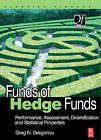 Funds of Hedge Funds: Performance, Assessment, Diversification and Statistical Properties by Greg N. Gregoriou (Hardback, 2006)