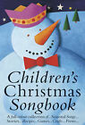Childrens Christmas Songbook: Colour Edition by Omnibus Press (Paperback, 2005)