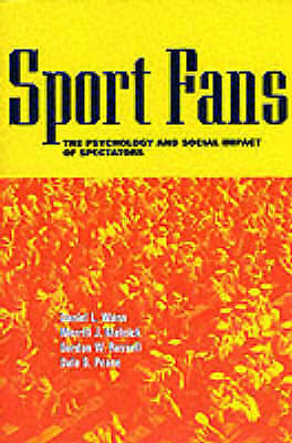 1 of 1 - Sport Fans: The Psychology and Social Impact of Spectators-ExLibrary
