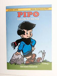 WALTHERY Pipo Les premiers pas Tirage limité 250 ex numéroté signé