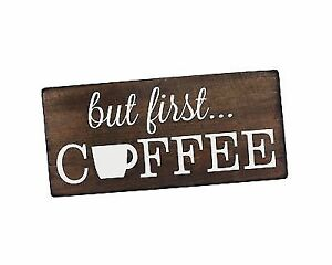 But First Coffee Sign Rustic Kitchen Decor Wall Signs Art Office For
