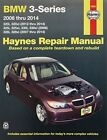 BMW 3-Series Automotive Repair Manual 2006-14 by Anon (Paperback, 2016)