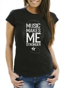 Damen-T-Shirt-Music-makes-me-Stronger-Spruch-Statement-Slim-Fit-Neverless