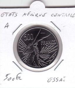 ESSAI-500-FRANCS-ETATS-AFRIQUE-CENTRALE-LETTRE-034-A-034