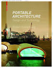 Portable Architecture: Design and Technology by Robert Kronenburg (Paperback, 2008)