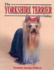 The Yorkshire Terrier Today by Veronica Sameja-Hilliard (Hardback, 2000)
