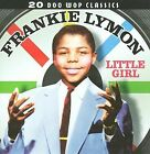 Little Girl by Frankie Lymon (CD, 2009, Collectables)