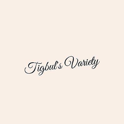 Tigbul's Variety
