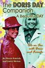 The Doris Day Companion: A Beautiful Day by Garry McGee, Pierre Patrick (Paperback / softback, 2009)