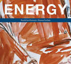 Energy: Portraits of North Sea Oil by Fiona Carlisle (Hardback, 2007)