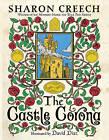 The Castle Corona by Sharon Creech (Paperback / softback, 2010)