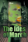 The Ides of March by Ron Cutler (Paperback / softback, 2000)