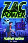 Zac Power - Horror House by H. I. Larry (Paperback, 2014)