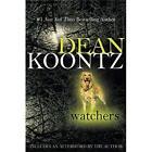 Watchers by Dean Koontz (2008, Paperback)